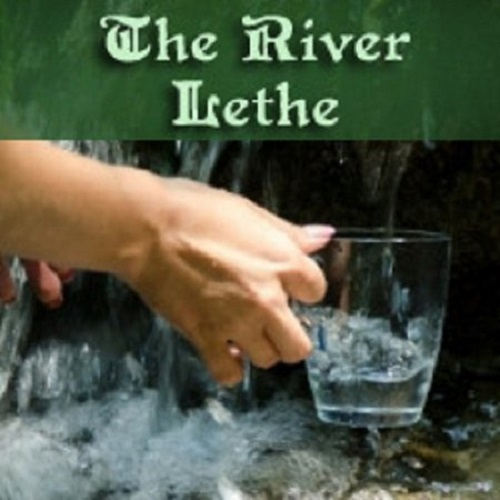 The River Lethe